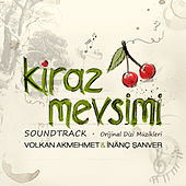 Kiraz Mevsimi (Soundtrack) by Various Artists