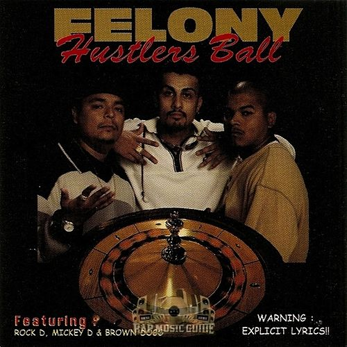 Hustlers Ball by Felony