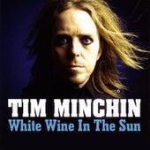 White Wine In The Sun by Tim Minchin