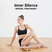 Inner Silence - Special Yoga Music, Vol. 01 by Various Artists