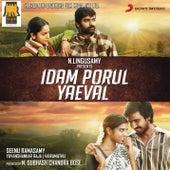 Idam Porul Yaeval (Original Motion Picture Soundtrack) by Various Artists