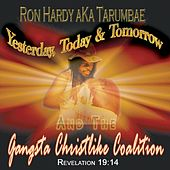 Yesterday, Today & Tomorrow by Ron Hardy
