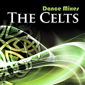 Dance Mixes: The Celts de Various Artists