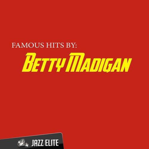 Famous Hits by Betty Madigan von Betty Madigan
