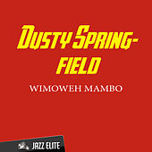Wimoweh Mambo von Dusty Springfield