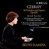 Czerny: 48 Preludes and Fugues, Op. 856 by Ikuyo Kamiya