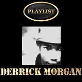 Derrick Morgan Playlist de Various Artists