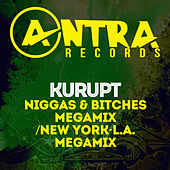 Niggas & Bitches Megamix / New York-L.A. Megamix de Kurupt