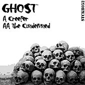 Creeper / The Condemned de Ghost