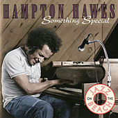 Something Special by Hampton Hawes