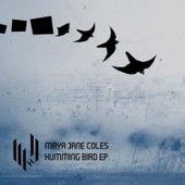 Humming Bird EP de Maya Jane Coles