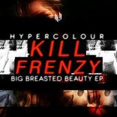 Big Breasted Beauty EP fra Kill Frenzy