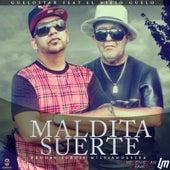 Maldita Suerte (feat. El Viejo Guelo) de Guelo Star