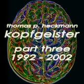 Kopfgeister, Pt. 3 (1992-2002) by Various Artists