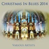 Christmas in Blues 2014 de Various Artists