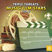 Triple Threat: Music / Film Stars, Vol. 2 von Various Artists