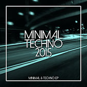 Minimal Techno 2015 de Various Artists