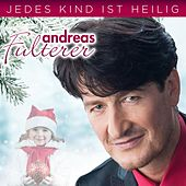 Jedes Kind ist heilig von Andreas Fulterer