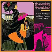Piccadilly Sunshine, Part 13: British Pop Psych & Other Flavours, 1967 - 1970 by Various Artists