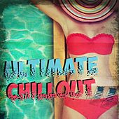 Ultimate Chillout von Various Artists