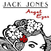 Angel Eyes von Jack Jones