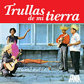 Trullas de Mi Tierra by Various Artists