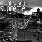 Supreme by Country Boy