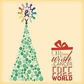 Our Christmas Wish a Cancer Free World by Various Artists