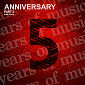 Anniversary, Pt. 2 by Various Artists