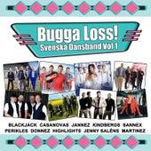 Bugga loss by Various Artists