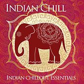 Indian Chill (Indian Chillout Essentials) de Various Artists