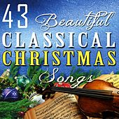 43 Beautiful Classical Christmas Songs de Various Artists