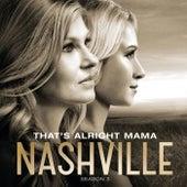 That's Alright Mama von Nashville Cast