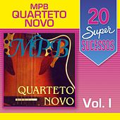 20 Super Sucessos, Vol. 1 (MPB) by Quarteto Novo