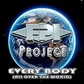 Everybody (All over the World) de FPI Project
