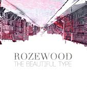 The Beautiful Type by Rozewood