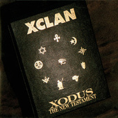 Xodus - The New Testament de X-Clan