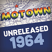 Motown Unreleased 1964 de Various Artists