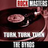 Rock Masters: Turn, Turn, Turn de The Byrds
