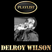 Delroy Wilson Playlist de Various Artists