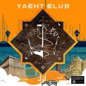 Yacht Club by JJJ