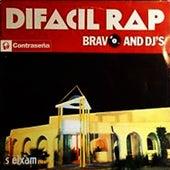 Difacil Rap by Bravo