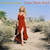 Camino Latino by Liona Boyd