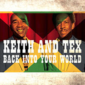 Back into Your World by Keith And Tex