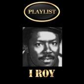 I Roy Playlist de I-Roy