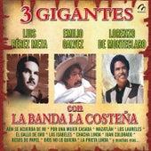 3 Gigantes Con la Banda la Costeña by Various Artists