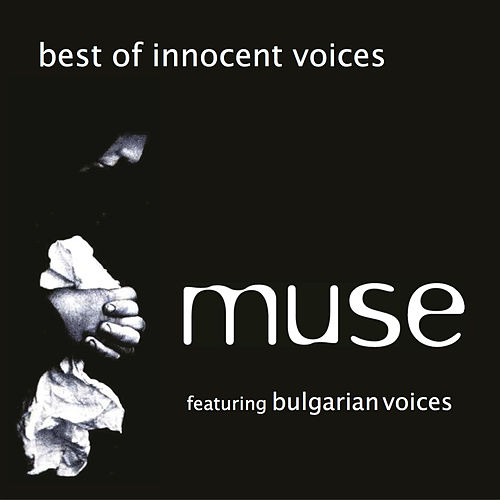 Best of Innocent Voices by Muse