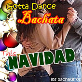 Gotta Dance Bachata This Navidad by DJ Mariachi