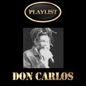 Don Carlos Playlist de Don Carlos