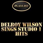 Delroy Wilson Sings Studio 1 Hits Playlist de Delroy Wilson
